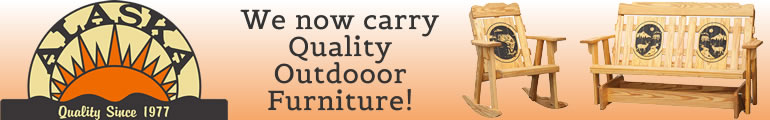 Alaska - We now carry quality outdoor furniture
